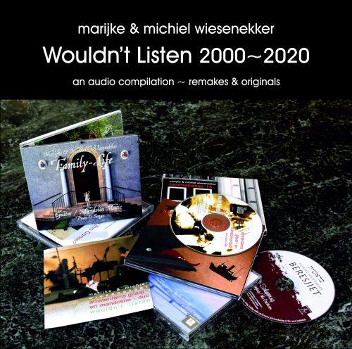 Wouldn't Listen 2000-2020